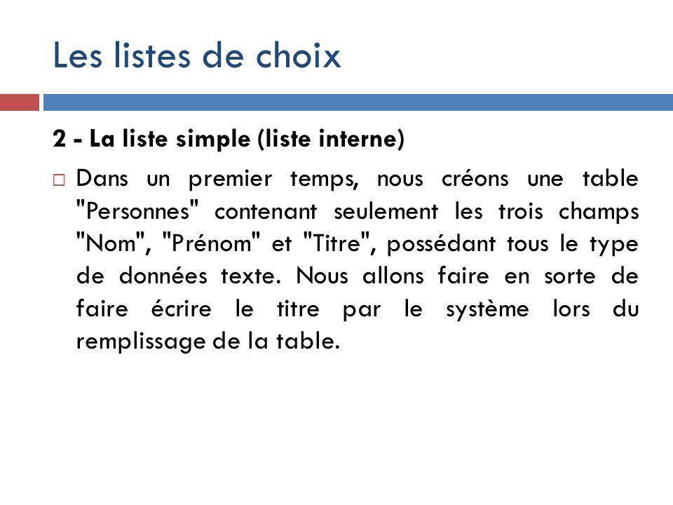 Les listes de choix 2 - La liste simple (liste interne)
