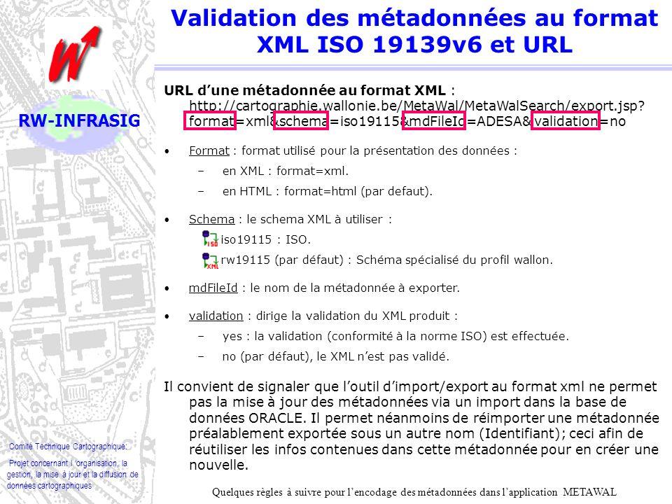 Validation des métadonnées au format XML ISO 19139v6 et URL
