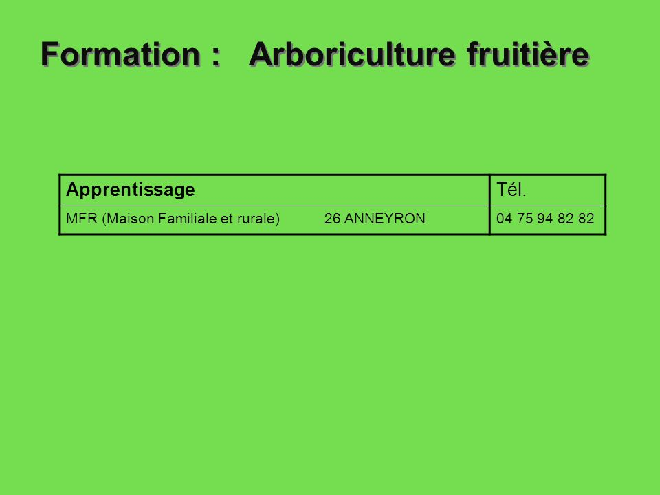 Formation : Arboriculture fruitière