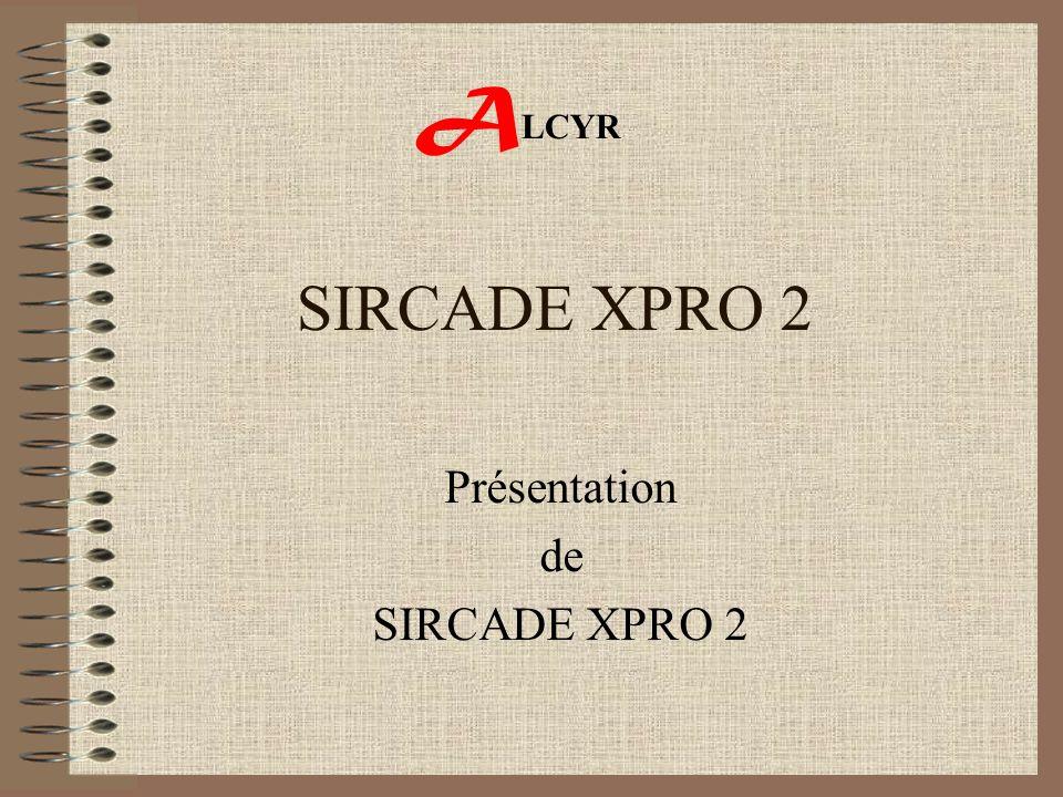 Présentation de SIRCADE XPRO 2