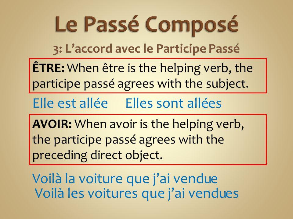 3: L'accord avec le Participe Passé