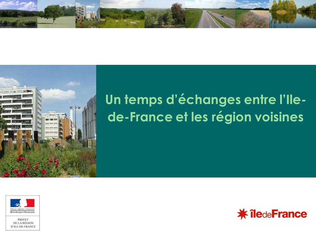 Un temps d'échanges entre l'Ile-de-France et les région voisines