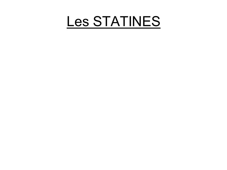Les STATINES