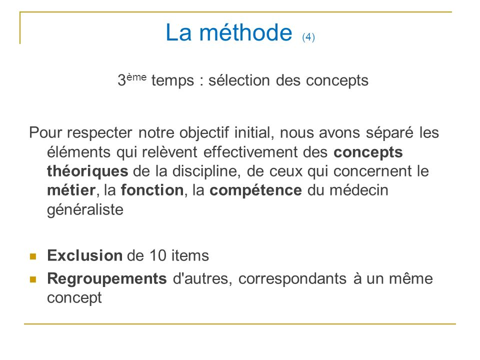 La méthode (4) 3ème temps : sélection des concepts
