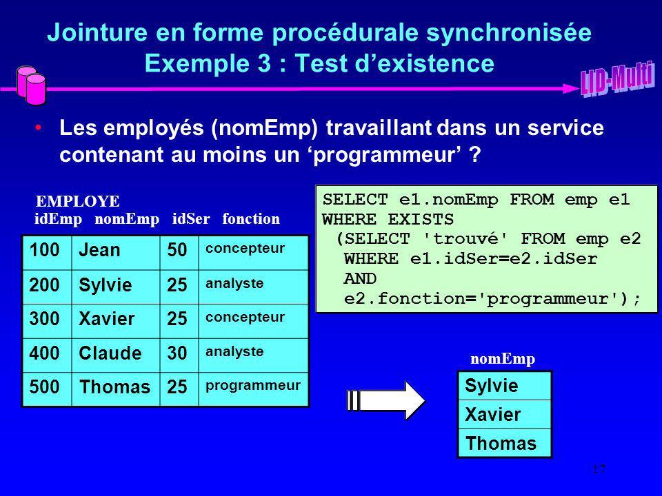 Jointure en forme procédurale synchronisée Exemple 3 : Test d'existence