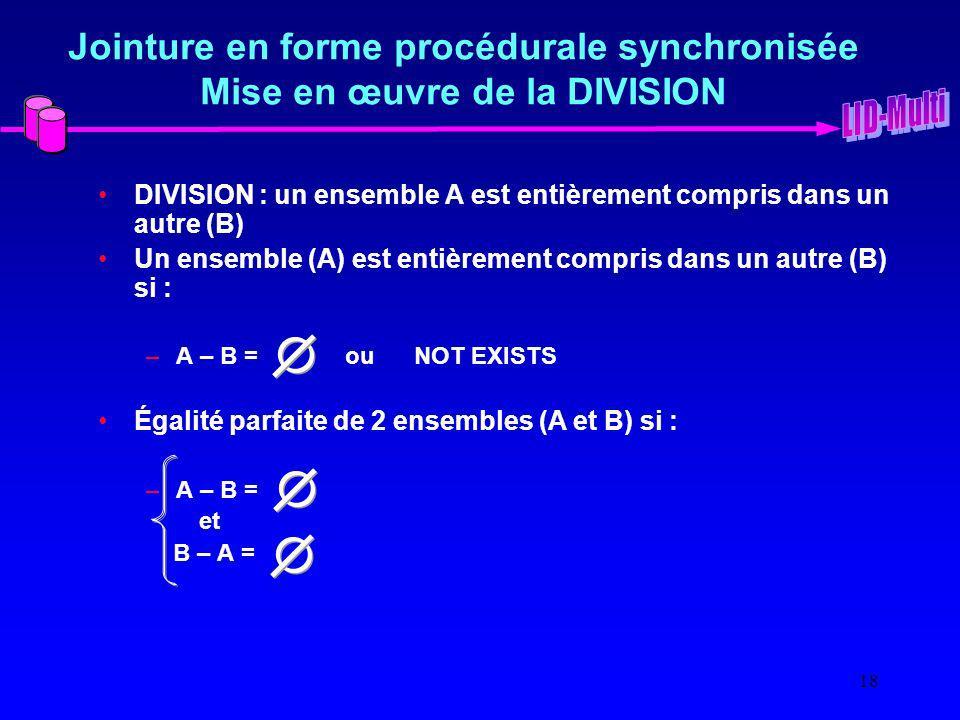 Jointure en forme procédurale synchronisée Mise en œuvre de la DIVISION