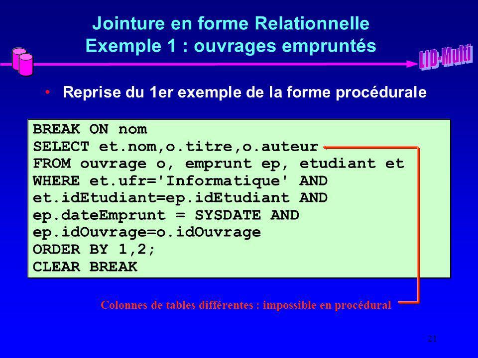 Jointure en forme Relationnelle Exemple 1 : ouvrages empruntés