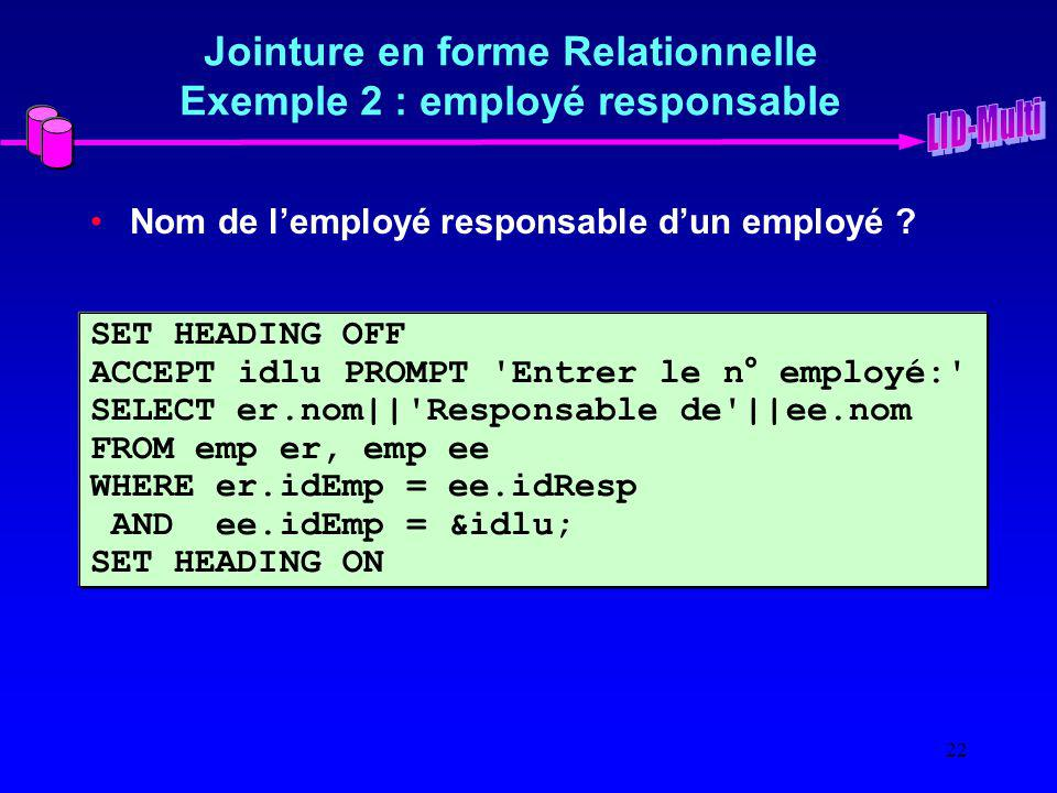 Jointure en forme Relationnelle Exemple 2 : employé responsable