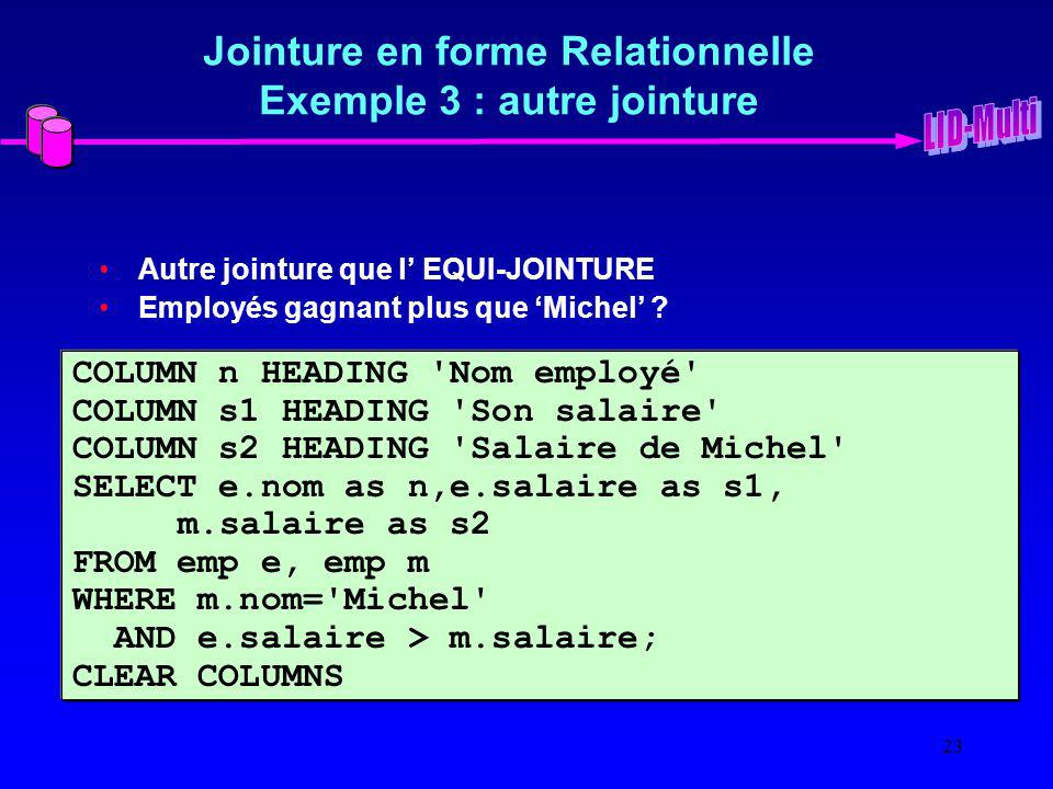 Jointure en forme Relationnelle Exemple 3 : autre jointure
