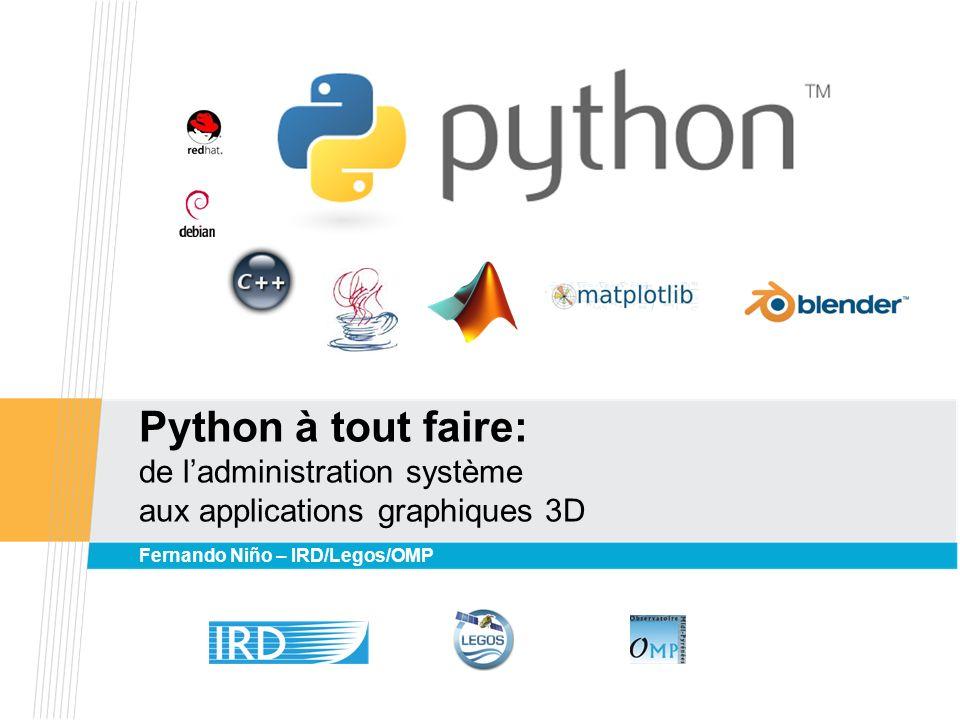 Python à tout faire: de l'administration système aux applications graphiques 3D