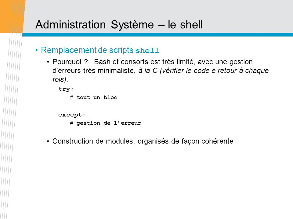 Administration Système – le shell