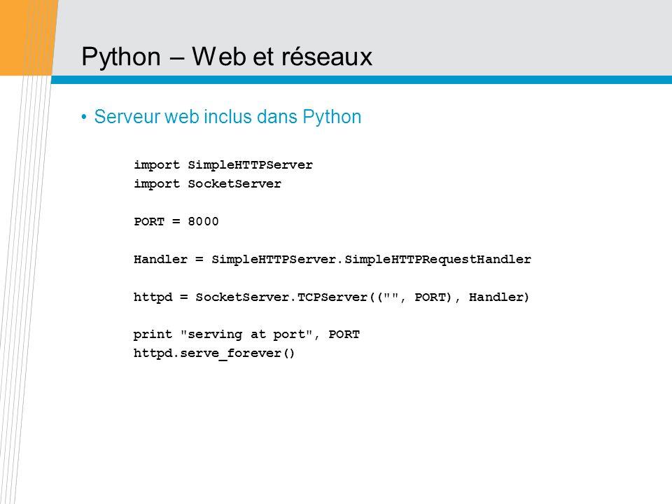 Python – Web et réseaux Serveur web inclus dans Python