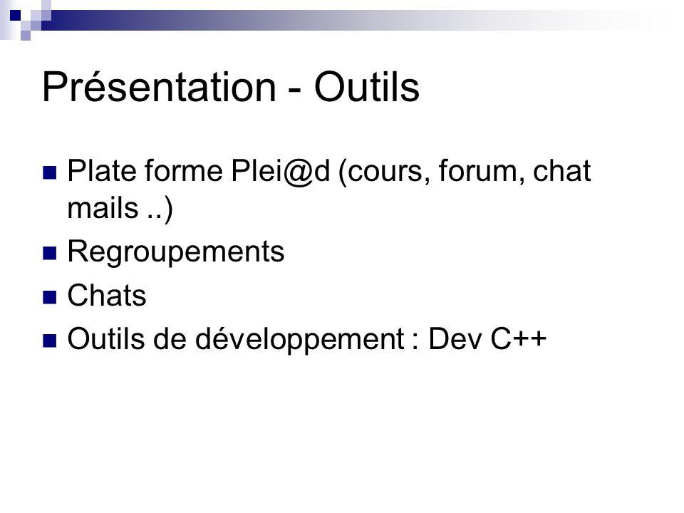 Présentation - Outils Plate forme Plei@d (cours, forum, chat mails ..)