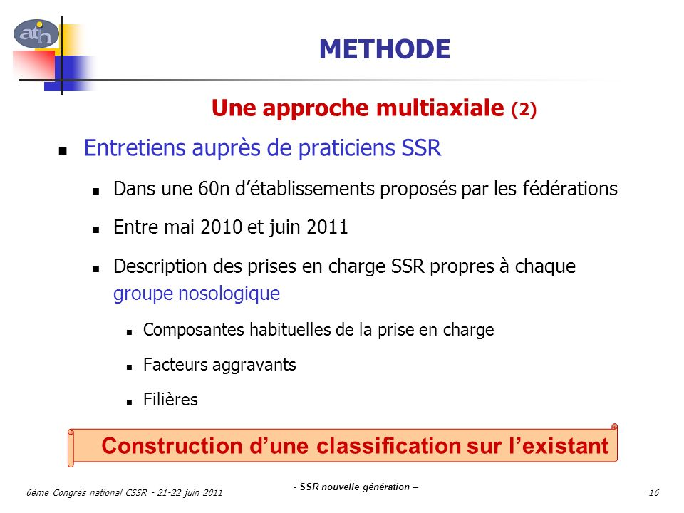 METHODE Une approche multiaxiale (2)