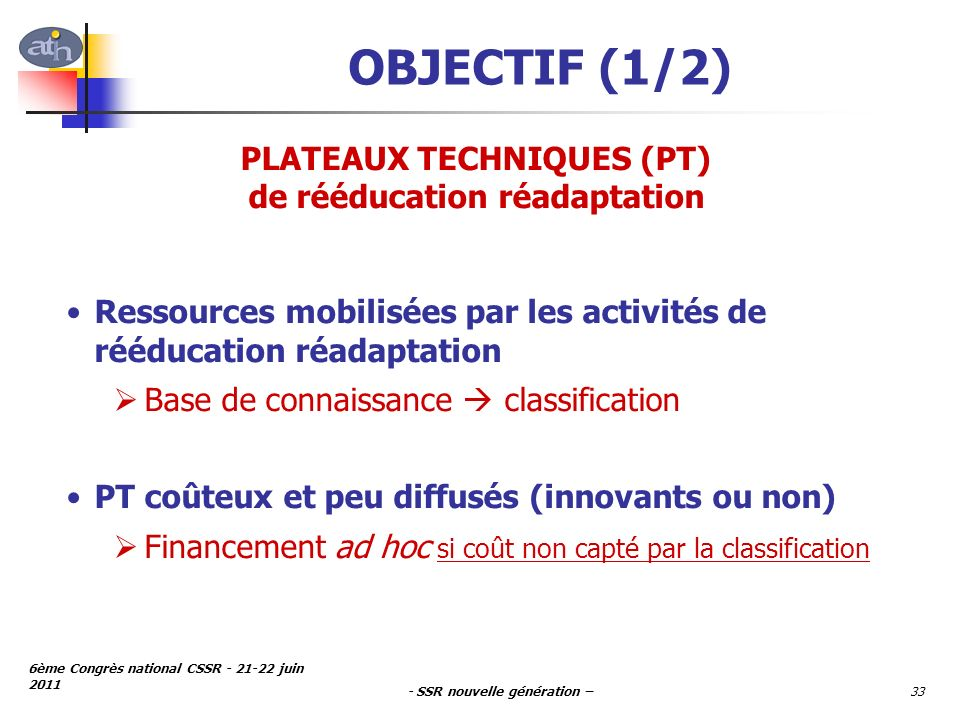 PLATEAUX TECHNIQUES (PT) de rééducation réadaptation