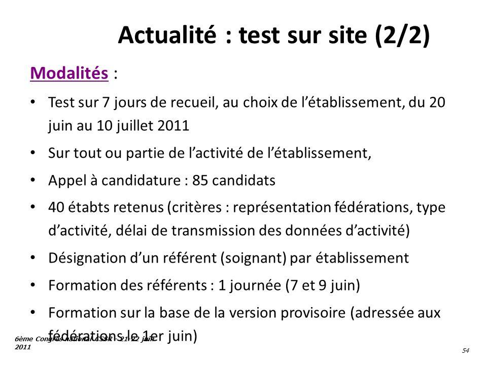 Actualité : test sur site (2/2)