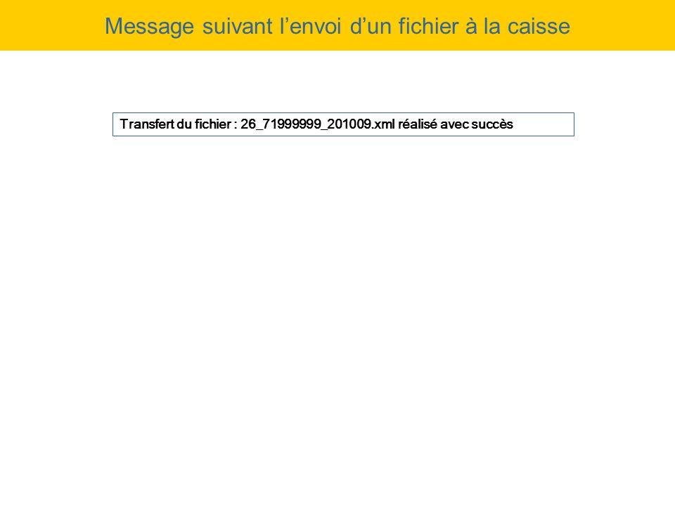Message suivant l'envoi d'un fichier à la caisse