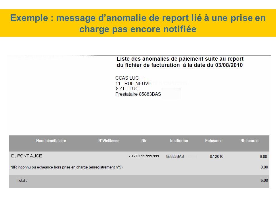 Exemple : message d'anomalie de report lié à une prise en charge pas encore notifiée