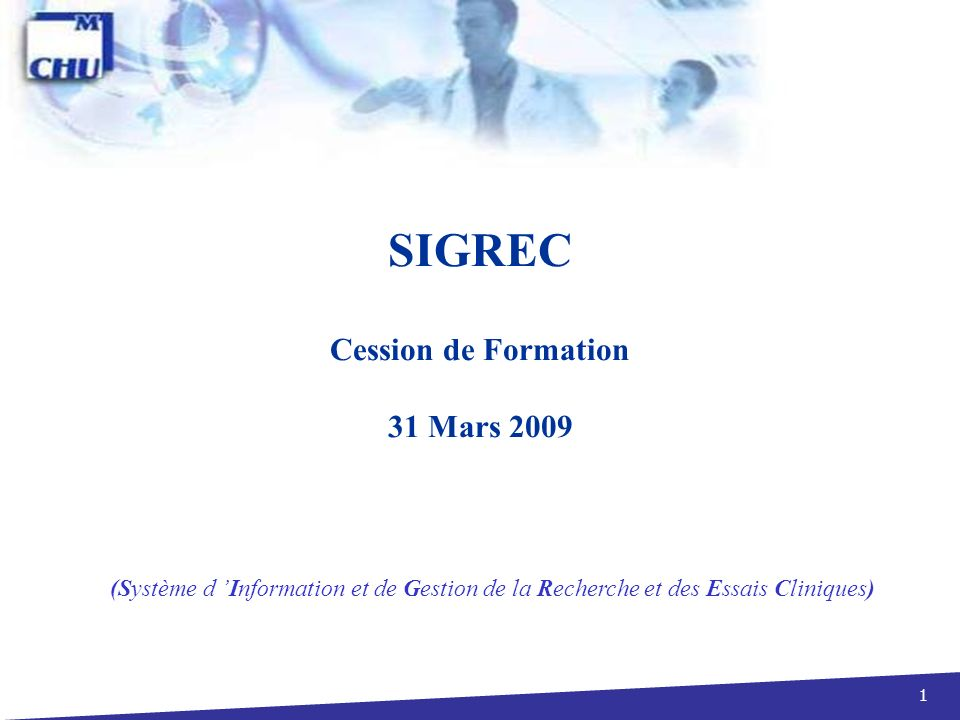 SIGREC Cession de Formation 31 Mars 2009
