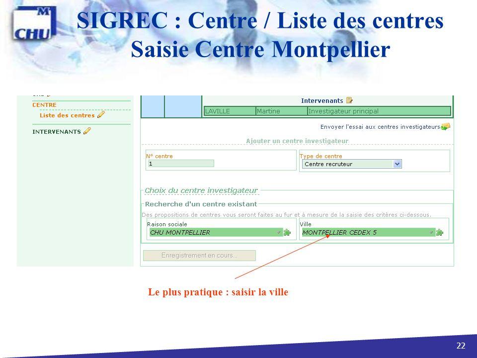 SIGREC : Centre / Liste des centres Saisie Centre Montpellier