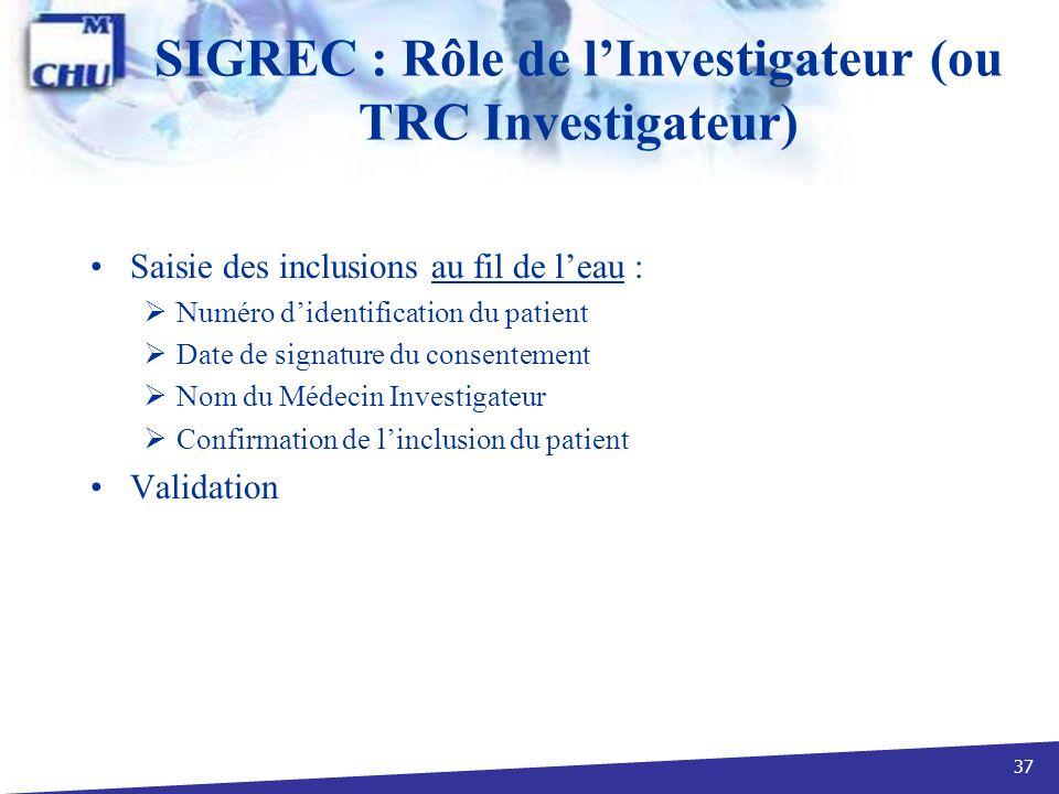 SIGREC : Rôle de l'Investigateur (ou TRC Investigateur)