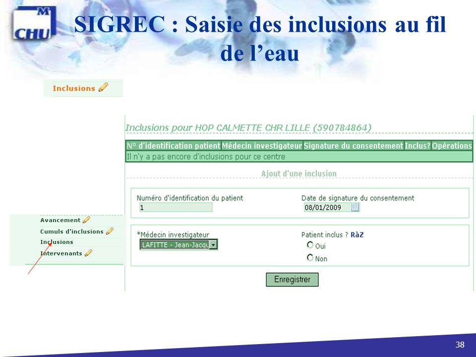 SIGREC : Saisie des inclusions au fil de l'eau