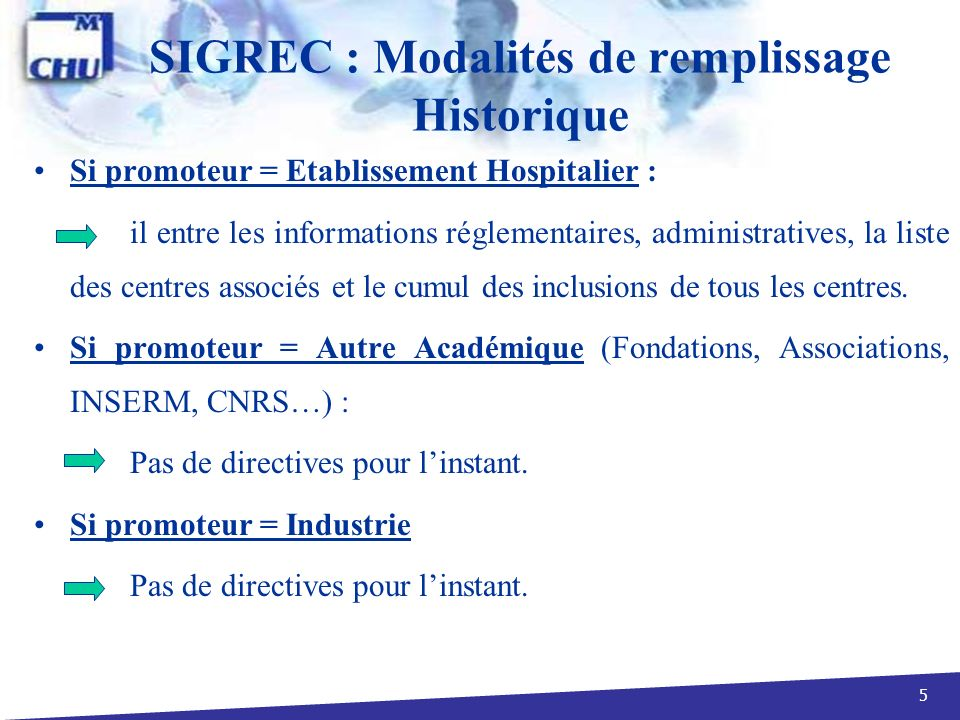 SIGREC : Modalités de remplissage Historique