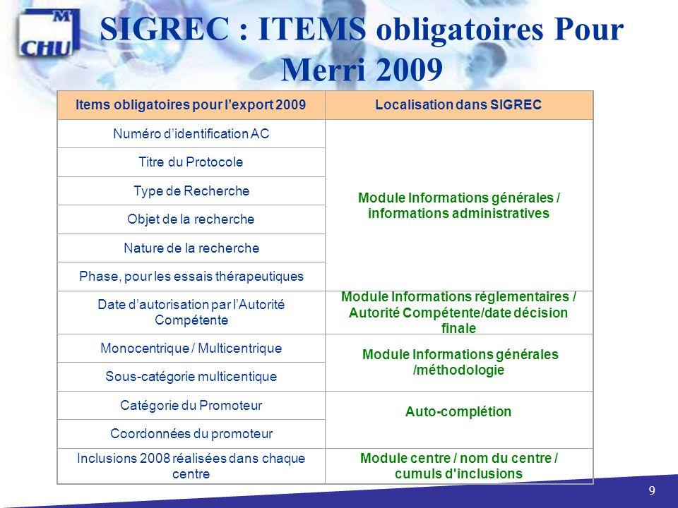 SIGREC : ITEMS obligatoires Pour Merri 2009