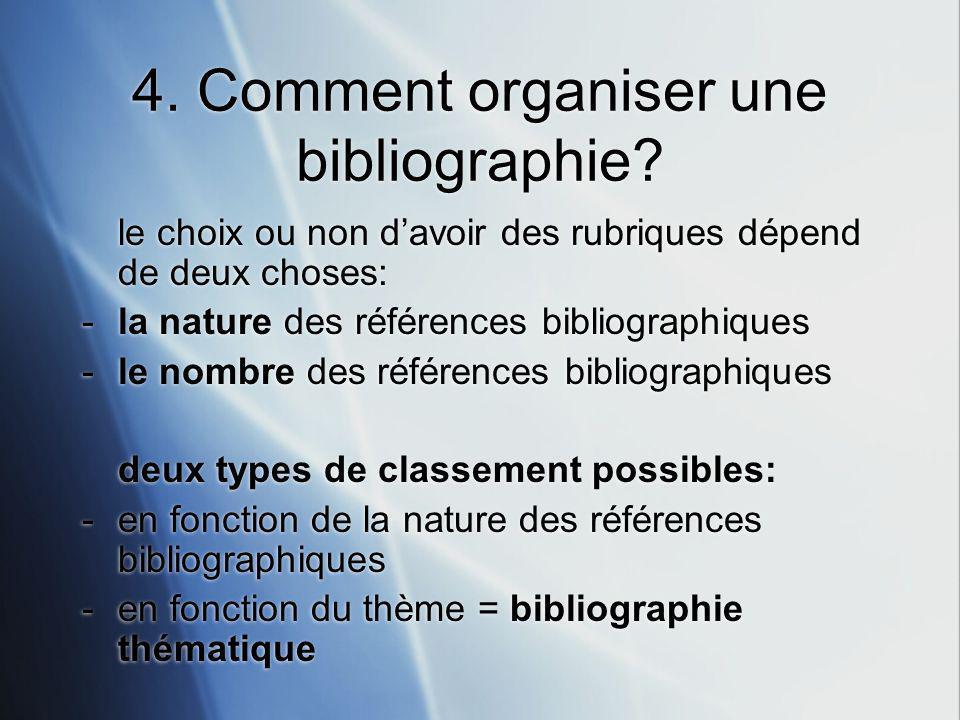 4. Comment organiser une bibliographie