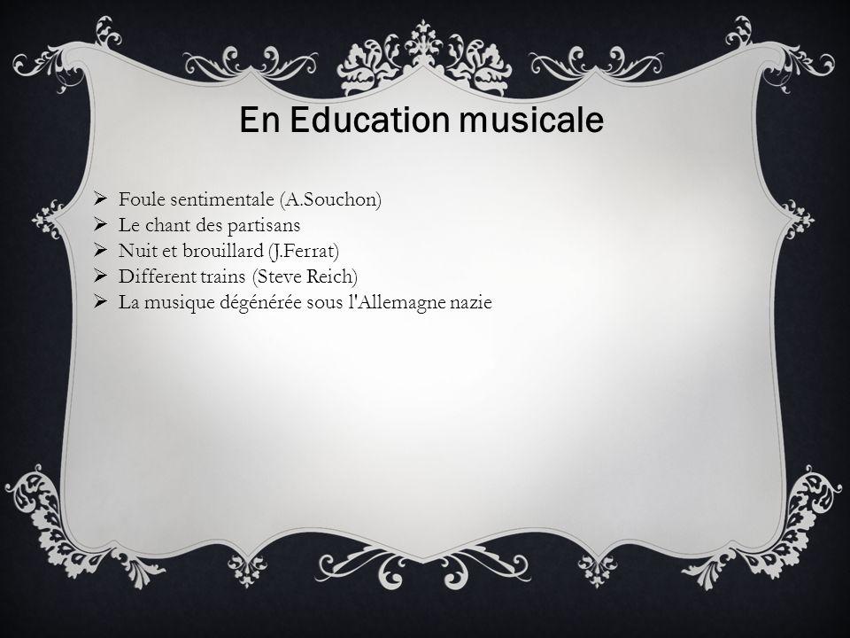 En Education musicale Foule sentimentale (A.Souchon)