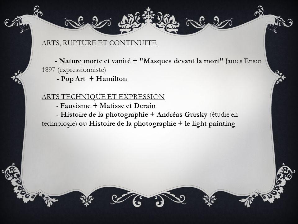 ARTS, RUPTURE ET CONTINUITE