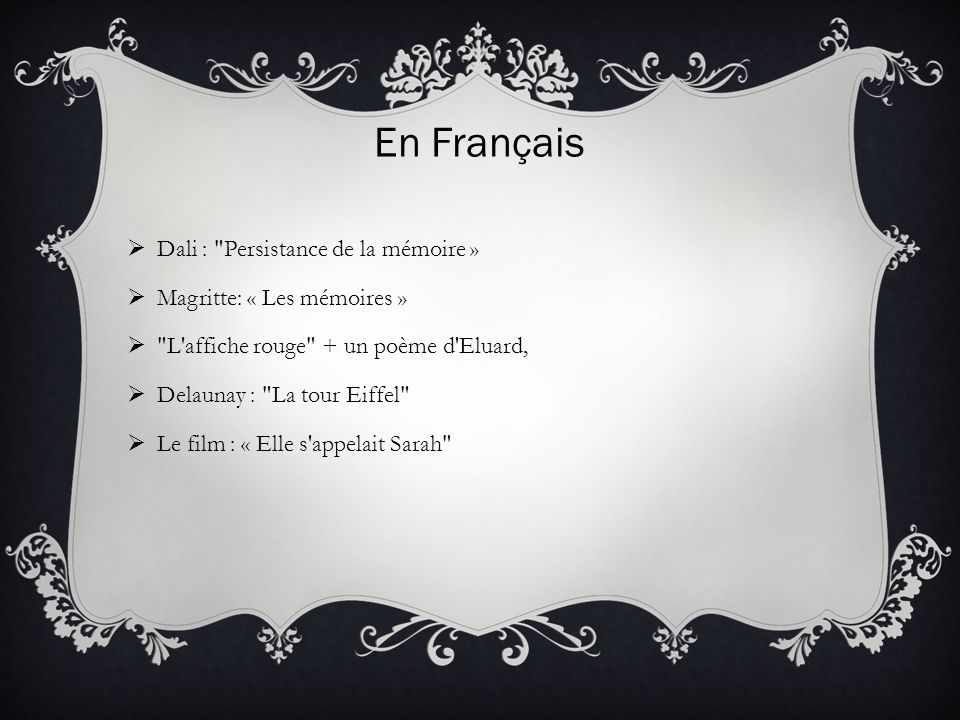 En Français Dali : Persistance de la mémoire »