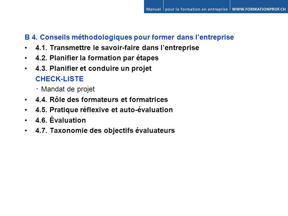 B 4. Conseils méthodologiques pour former dans l'entreprise