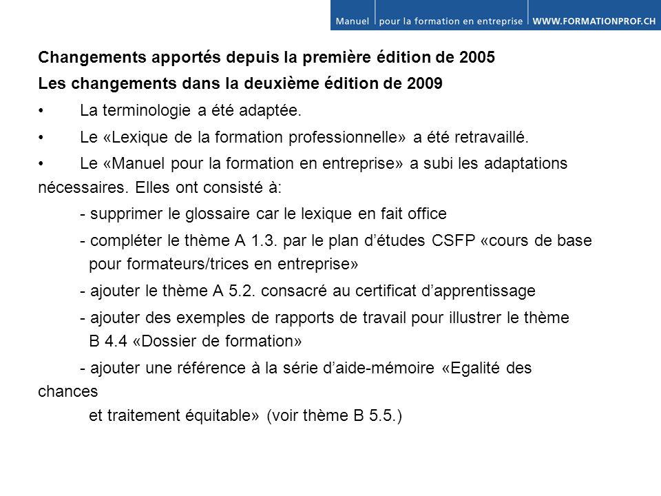 Changements apportés depuis la première édition de 2005