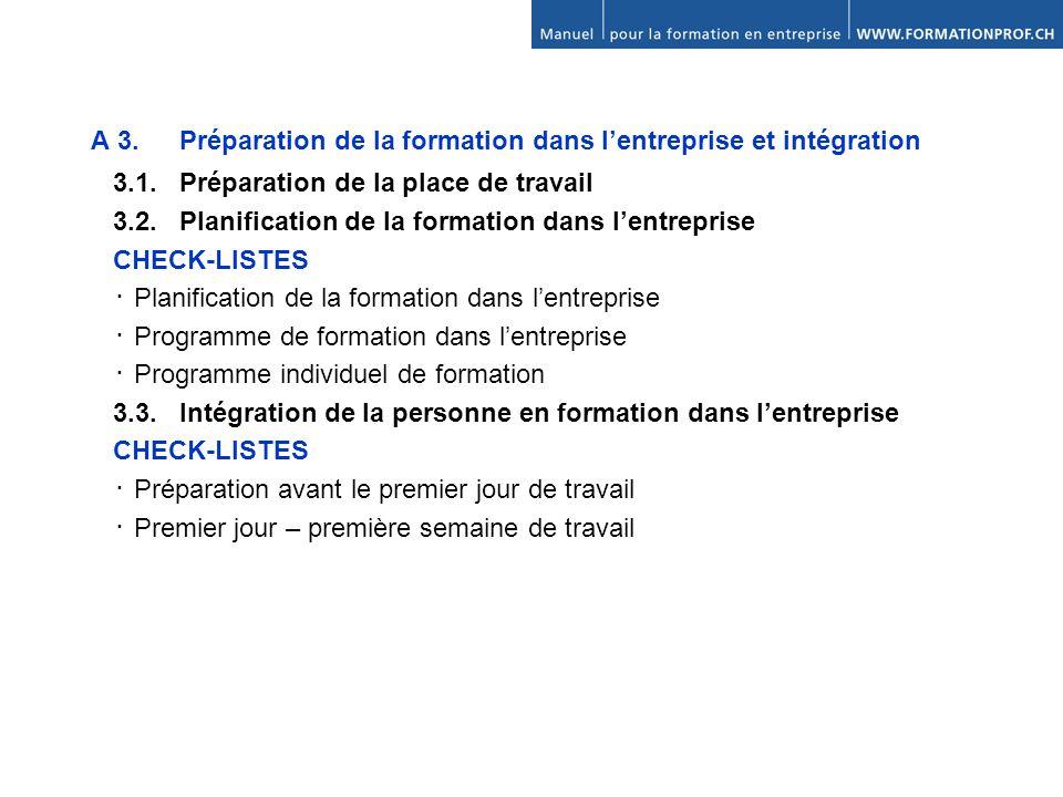 A 3. Préparation de la formation dans l'entreprise et intégration