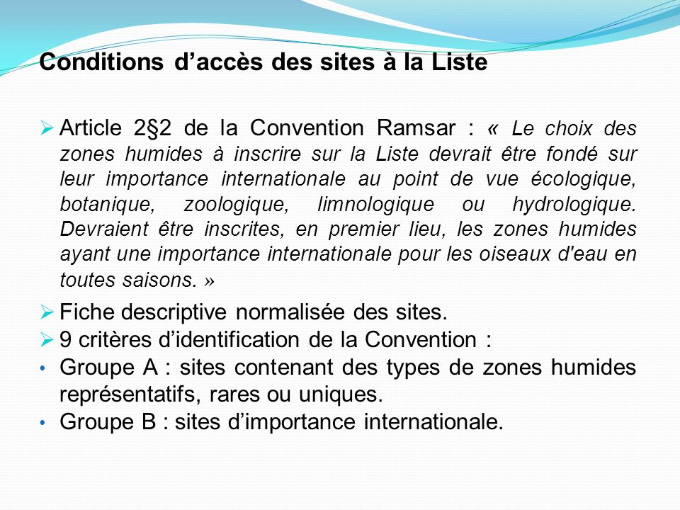 Conditions d'accès des sites à la Liste