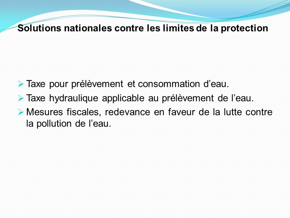 Solutions nationales contre les limites de la protection