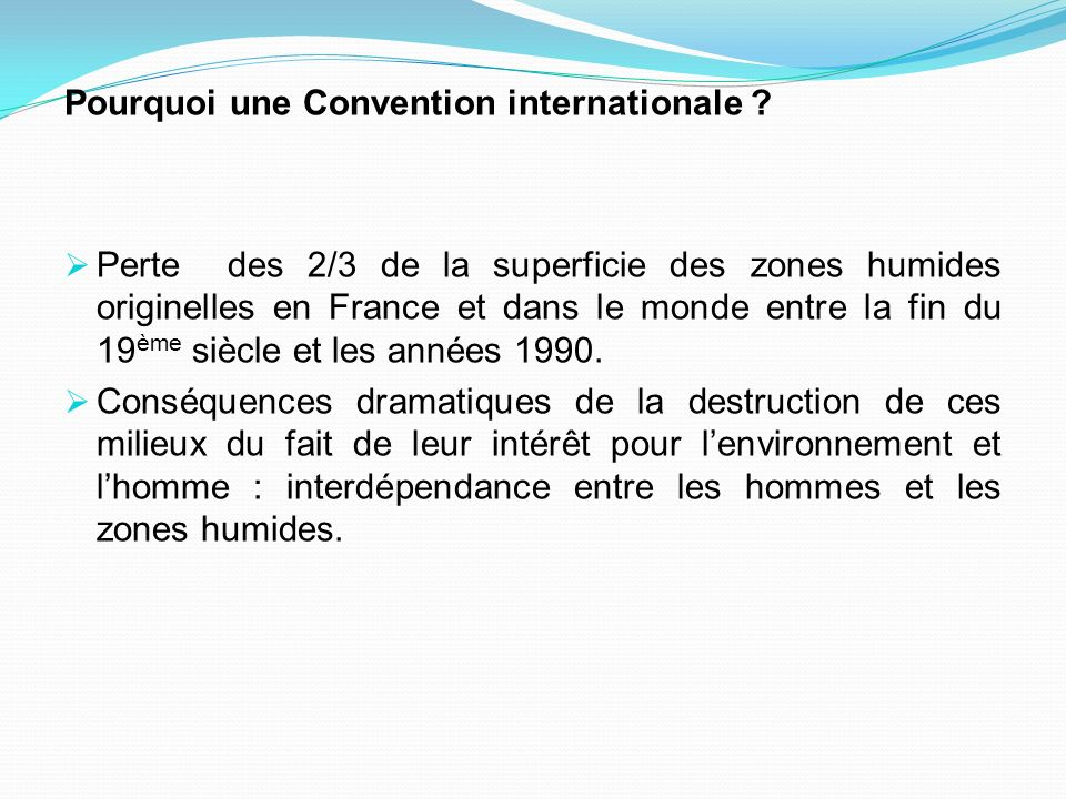 Pourquoi une Convention internationale
