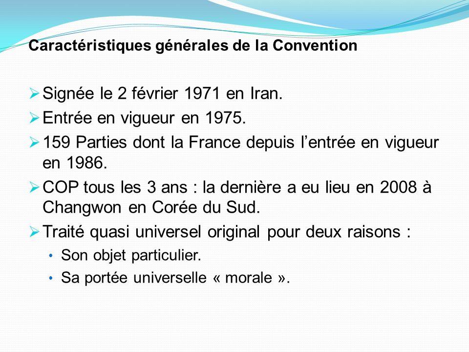 Signée le 2 février 1971 en Iran. Entrée en vigueur en 1975.