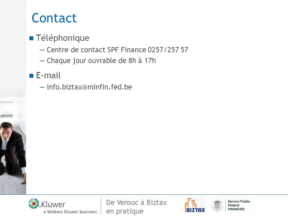 Contact Téléphonique E-mail Centre de contact SPF Finance 0257/257 57