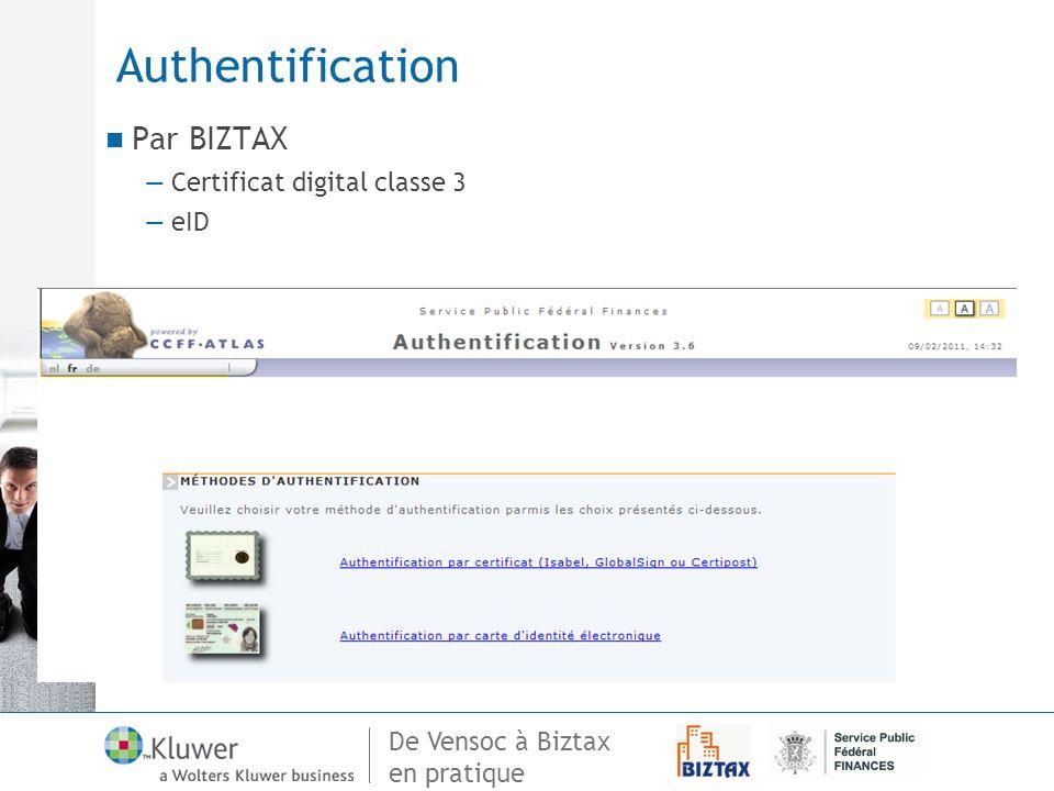 Authentification Par BIZTAX Certificat digital classe 3 eID
