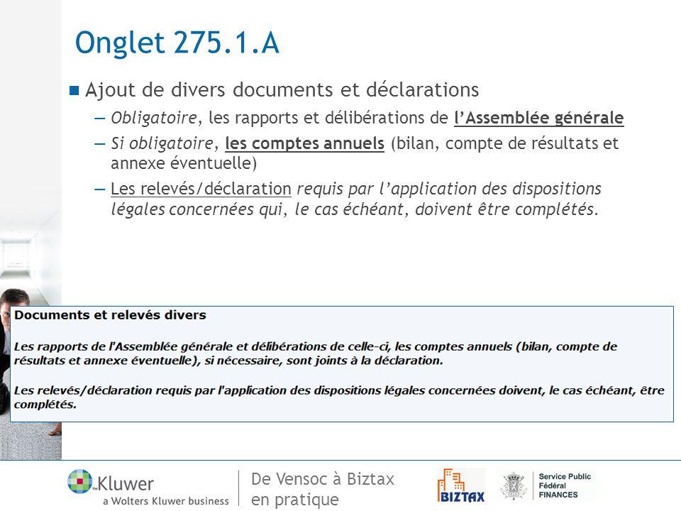 Onglet 275.1.A Ajout de divers documents et déclarations