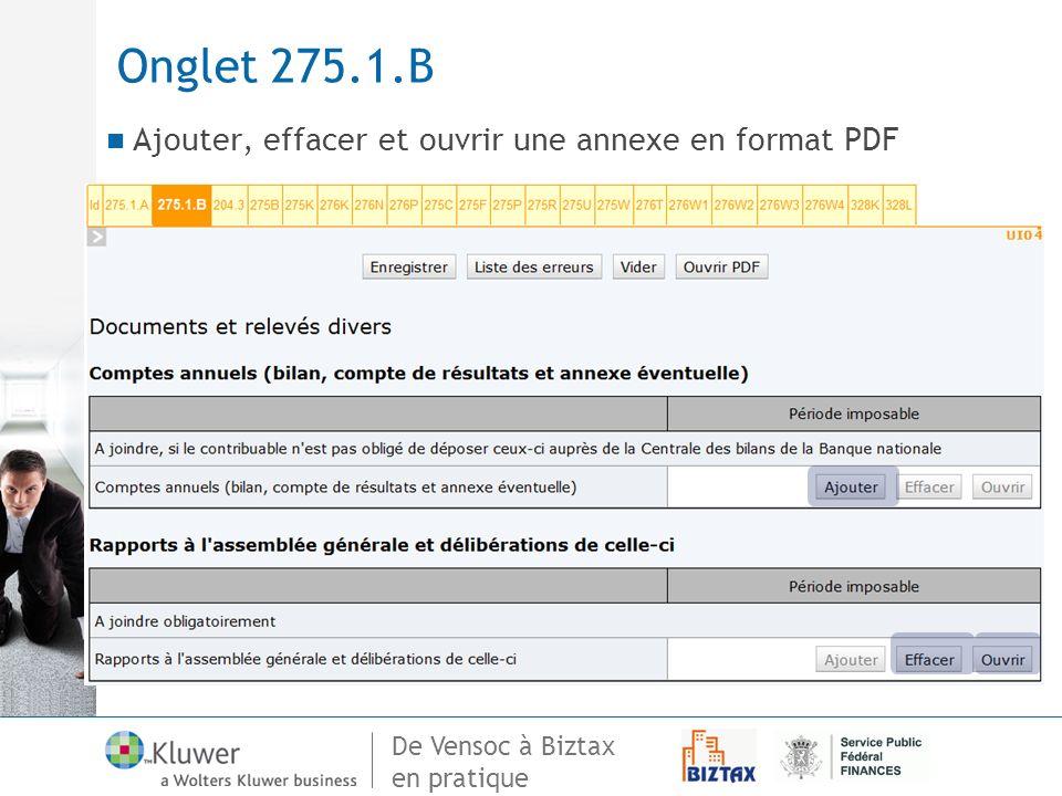 Onglet 275.1.B Ajouter, effacer et ouvrir une annexe en format PDF
