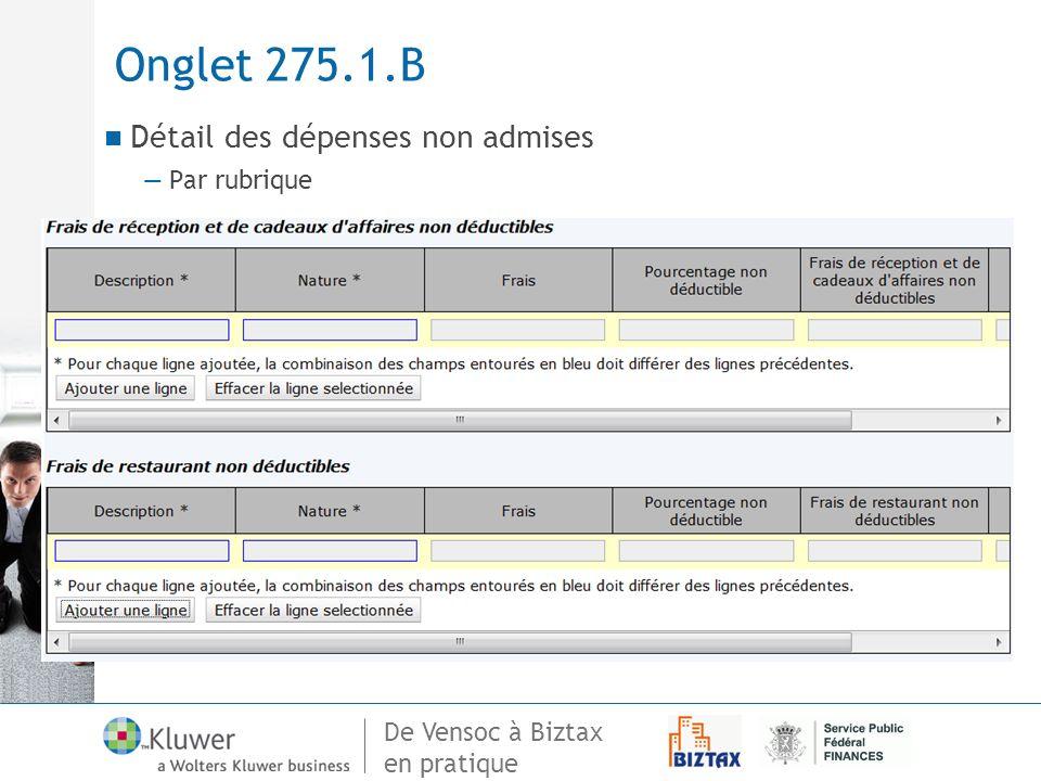 Onglet 275.1.B Détail des dépenses non admises Par rubrique