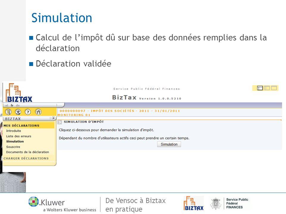 Simulation Calcul de l'impôt dû sur base des données remplies dans la déclaration.