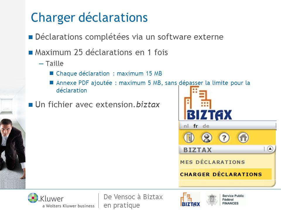 Charger déclarations Déclarations complétées via un software externe