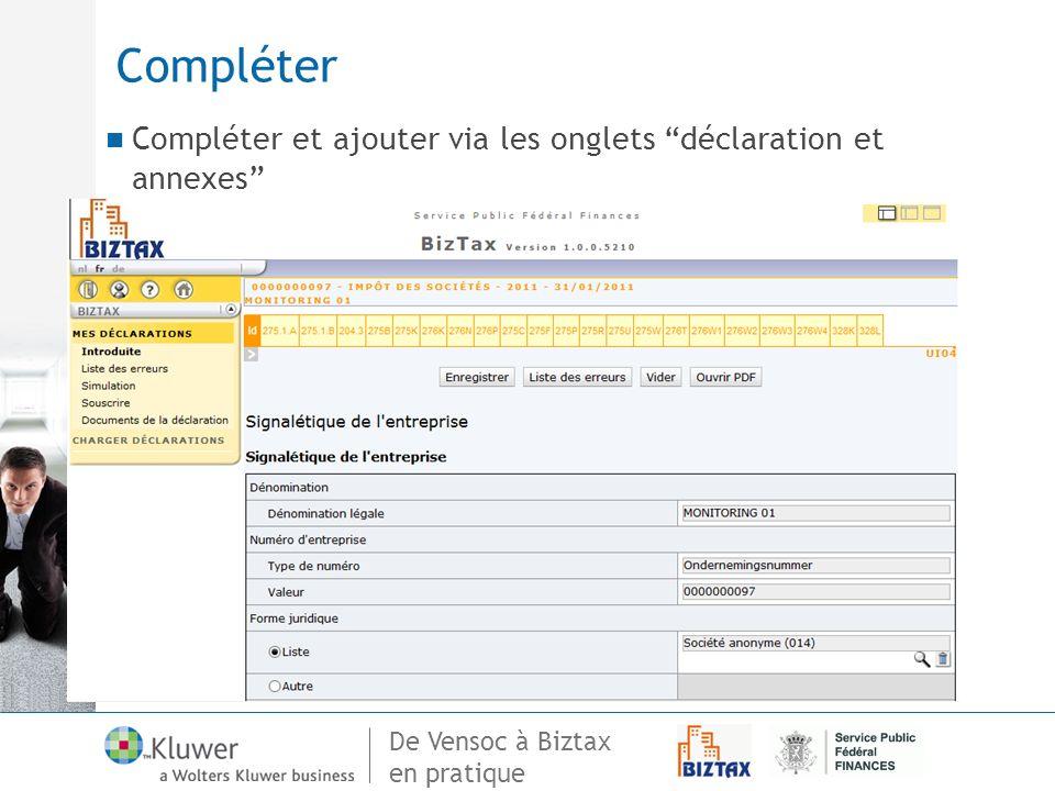 Compléter Compléter et ajouter via les onglets déclaration et annexes