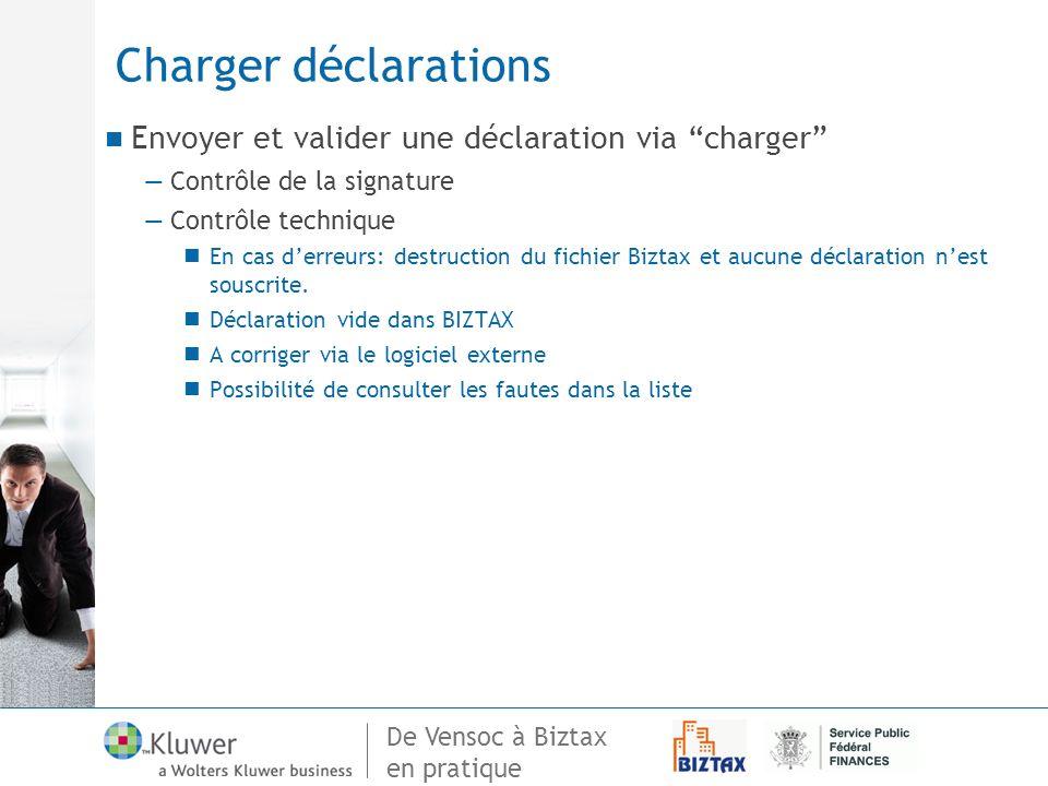 Charger déclarations Envoyer et valider une déclaration via charger
