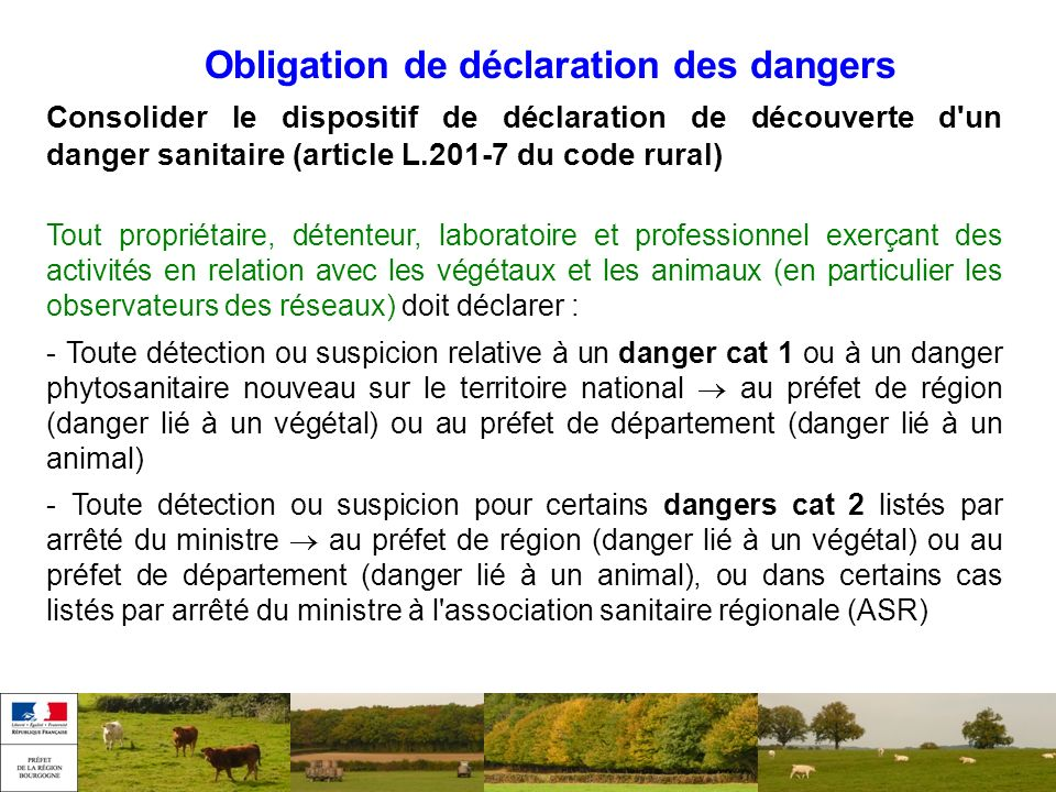 Obligation de déclaration des dangers