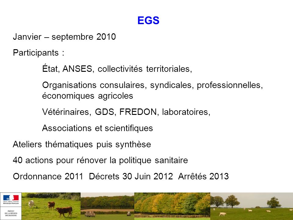 EGS Janvier – septembre 2010 Participants :